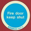 5421O Jalite Photoluminescent Fire Door Keep Shut Adhesive Disc - 80mm Diameter Pack of 10