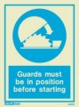 5180D Jalite Photoluminescent Guard Must Be In Position Safety Sign 150 x 200mm